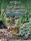 Download our Rain Garden Care Field Guide for tips to keep your rain gardens look beautiful and perform at their peak.