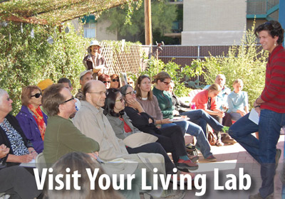 Come visit us for a tour or class at your Living Lab.