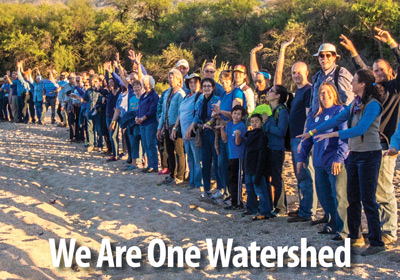 Despite our politics, passions, race, religion, or socio-economic status, we are all part of one watershed.