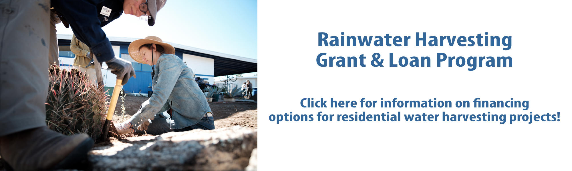 Rainwater harvesting grant & loan program.