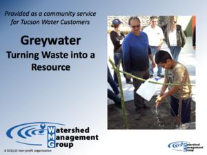 Greywater Harvesting (Tucson Water Rebate) Class Powerpoint