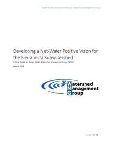 Developing a Net-Water Positive Vision for the Sierra Vista Subwatershed Report Cover
