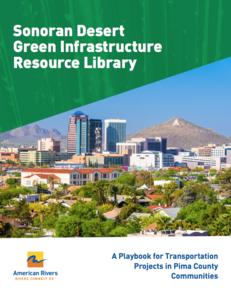 Cover of Sonoran Desert Green Infrastructure Resource