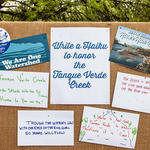We encouraged people to write haiku in honor of the Tanque Verde Creek.