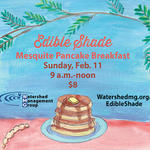 Edible Shade Mesquite Pancake Breakfast