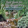 Field Guide for Rain Garden Care cover