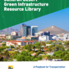 Cover of Sonoran Desert Green Infrastructure Resource